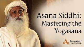 Asana Siddhi: Mastering the Yogasana