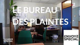 Envoyé spécial. Le bureau des plaintes - 15 novembre 2018 (France2)