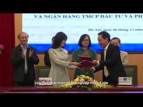 Lễ Ký Kết Hợp đồng Khung Về Cho Vay Gián Tiếp Giữa BIDV Và Quỹ Phát Triển DNNVV
