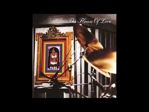 House Of Love  -  Cruel