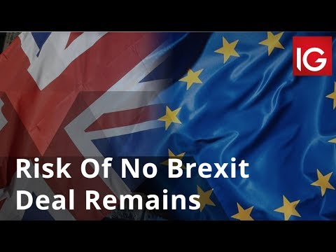 Risk Of No Brexit Deal Remains