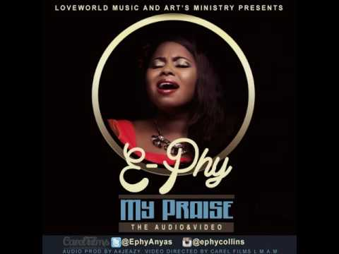 My Praise by E-Phy Audio mp3