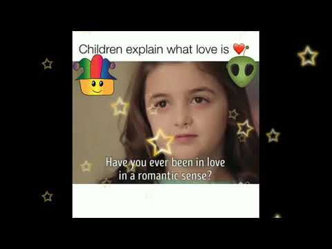 Children Explain What is True Love - Best Philosophers of world