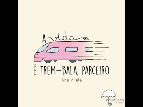 Trem bala em Inglês  (Ana Vilela, tradução e performance by Vivian Brown)