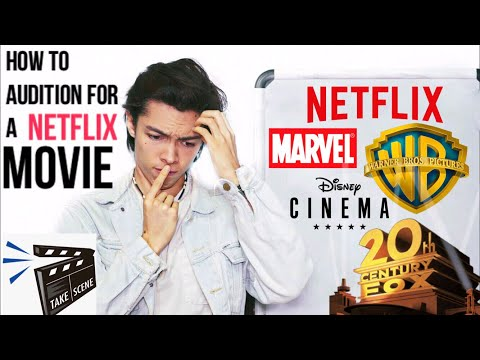 How To Audition For A Netflix Movie 2019 - YouTube