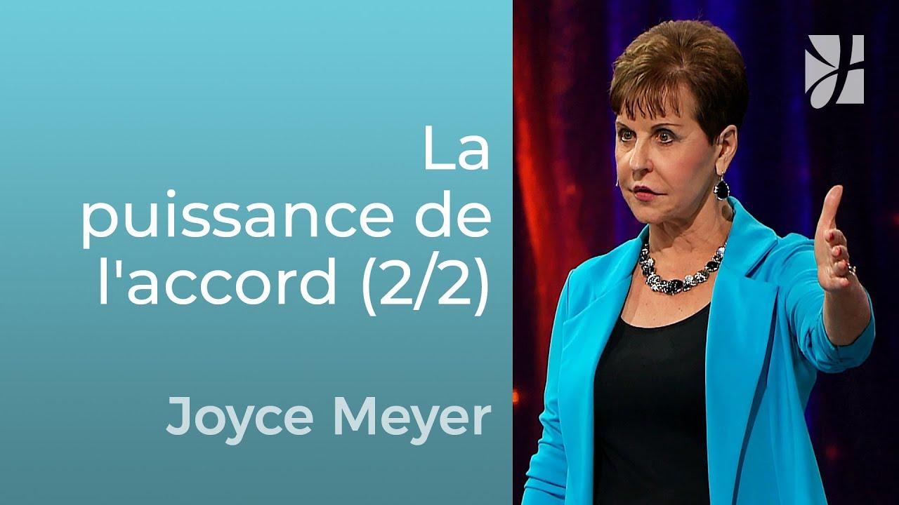 La puissance de l'accord (2/2) - Joyce Meyer - Grandir avec Dieu