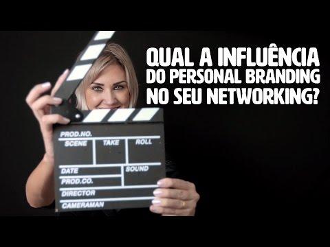 Qual a influência do Personal Branding no seu network?
