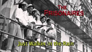 The Prisonaires (Official) - Just Walkin