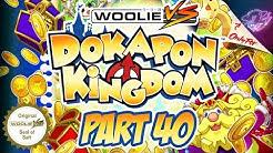 SALT PARTY: Dokapon Kingdom - Story Mode (Part 40)