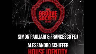 Simon Pagliari,Francesco FDJ,Alessandro Schiffer - House Identity (Original Mix)
