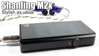 full review of Shanling M2x portable audio player