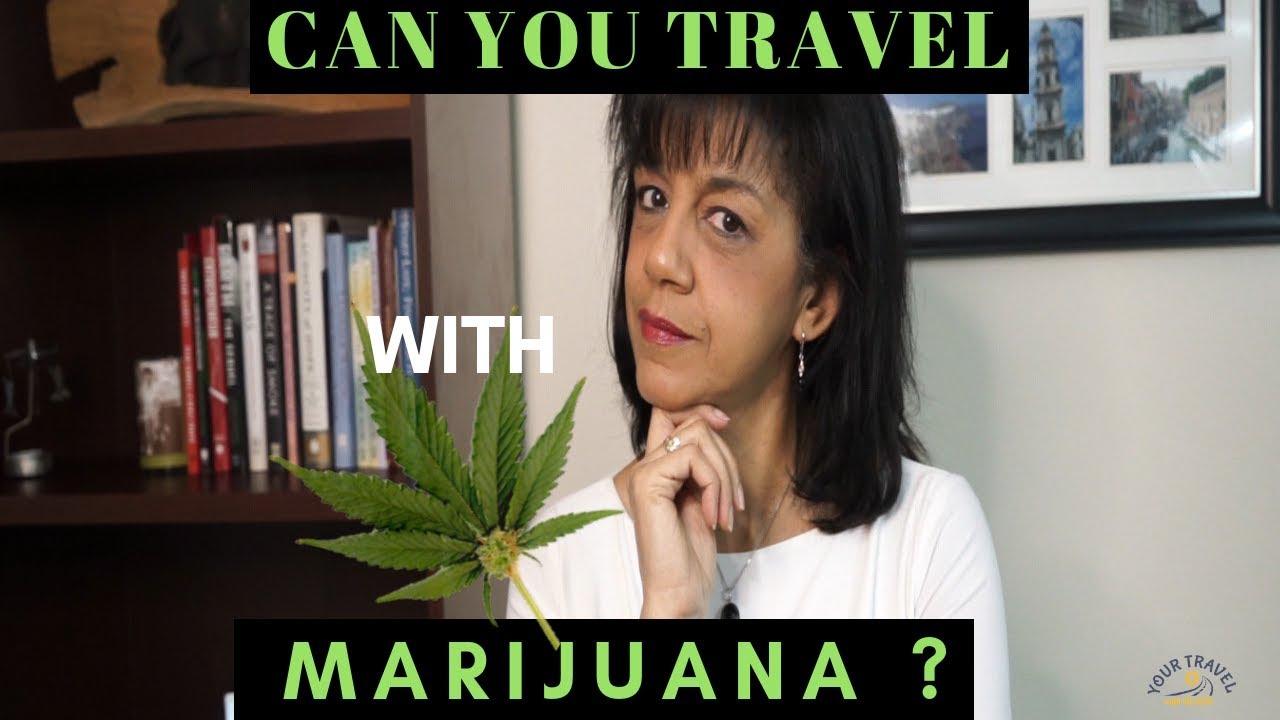CANNABIS LEGALIZATION 2019 (TRAVEL WITH MARIJUANA)