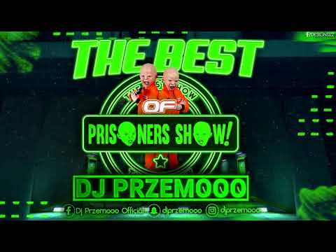 najlepsza-muzyka-od-prisoners-show-✅-the-best-of-prisoners-show-▶-club-mix-🎶-dj-przemooo