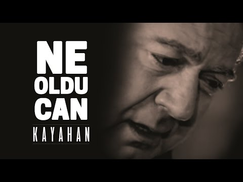 Kayahan - Ne Oldu Can mp3 indir