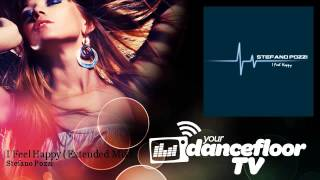 Stefano Pozzi - I Feel Happy - Extended Mix - feat. Deep Ness