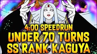 KAGUYA SS RANK UNDER 70 TURNS! SPEEDRUN 4:00! (Naruto Blazing)