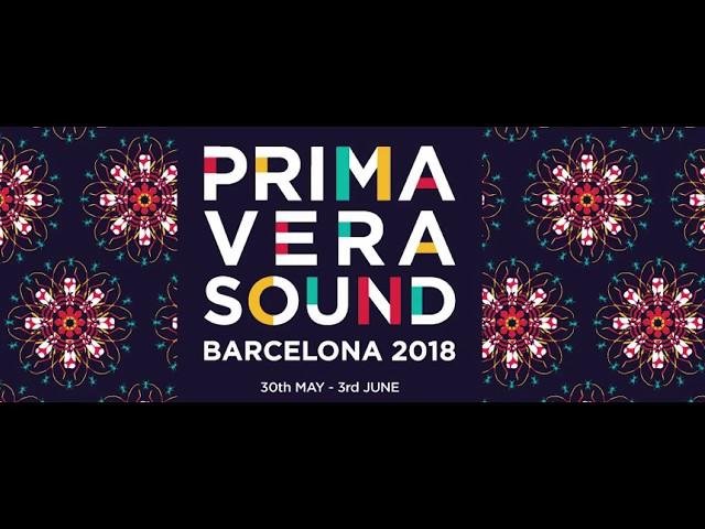 Arranca el festival Primavera Sound 2018