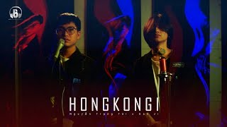 HongKong1 (RnB Version) - Nguyễn Trọng Tài ft. San Ji