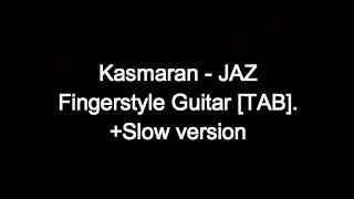 Video Kasmaran - JAZ - Belajar mudah Fingerstyle Guitar [TAB]. download MP3, 3GP, MP4, WEBM, AVI, FLV Maret 2018