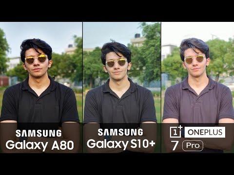 Samsung Galaxy A80 vs OnePlus 7 Pro vs Galaxy S10 Plus - Camera Test!