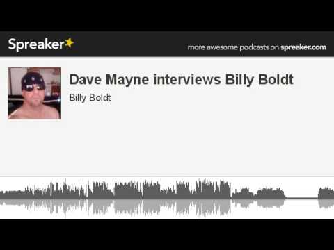 Dave Mayne interviews Billy Boldt (made with Spreaker)