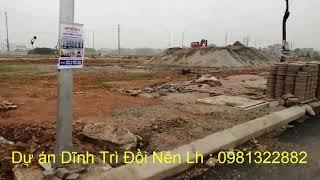 Bất động sản - Dự Án Dĩnh Trì Đồi Nên cạnh đường 299 Bắc Giang