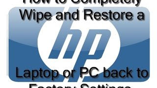 HP Laptop/Computer - How To Wipe and Restore Hard Drive to Factory Default