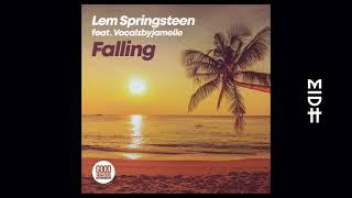 Lem Springsteen feat. Vocalzbyjamelle - Falling (Original Mix)