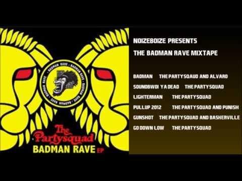 NOIZEBOIZE   the badman rave mixtape