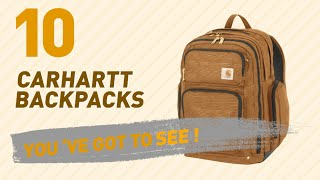 Top Backpacks By Carhartt // New & Popular 2017