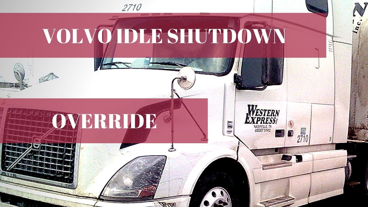 hight resolution of idle shutdown override for volvo truck