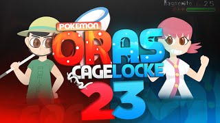 "Pokemon ORAS Cagelocke w/ PokeaimMD and aDrive Episode 23 ""LET me get in my Zone"""