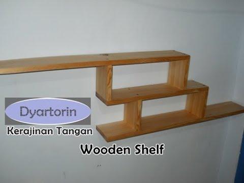 Kerajinan Tangan Rak Dinding Minimalis Dari Kayu Diy Wooden Wall Shelf Youtube