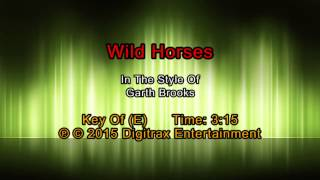 Garth Brooks - Wild Horses (Backing Track)