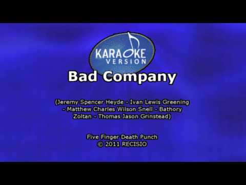 Karaoke - Five Finger Death Punch - Bad Company