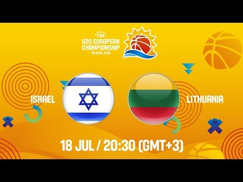 LIVE - Israel v Lithuania - FIBA U20 European Championship 2019