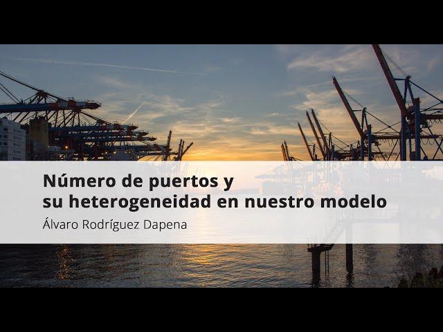 2. Álvaro Rodríguez Dapena. Número de puertos y su heterogeneidad en nuestro modelo