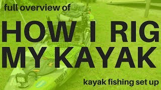 My kayak overview-Rigging and more