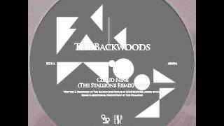 The Backwoods - Cloud Nine (The Stallions Remix)