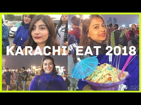 KARACHI GIRLS AT KARACHI EAT FESTIVAL 2018 | Anushae Says