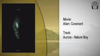 Alien: Covenant | Soundtrack | Aurora - Nature Boy
