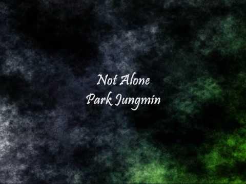 Park Jungmin - Not Alone [Han & Eng]