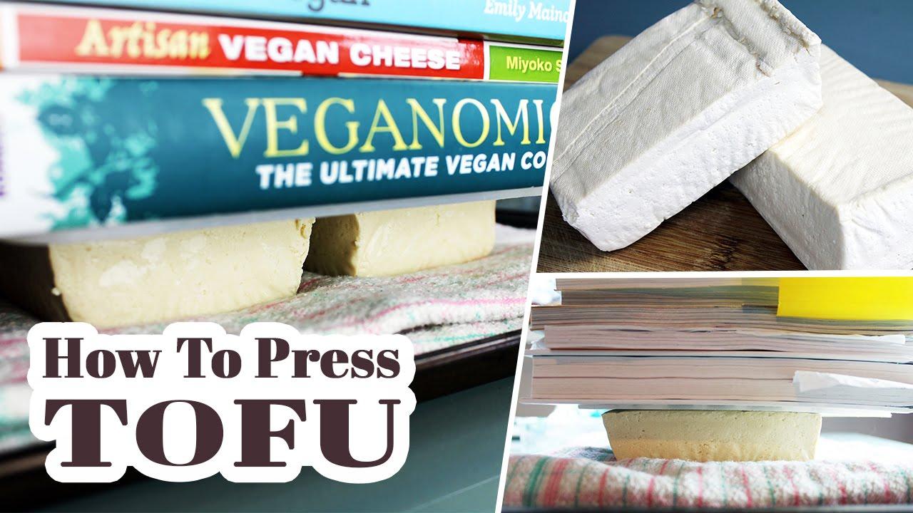 How To Press Tofu | Vegan Kitchen Basics