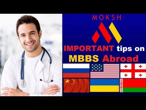 Important Tips on Pursuing MBBS Abroad (out of India) by MOKSH | 10/01/2018