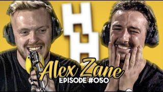 Alex Zane | Insane Celebrity Stories, Balls Of Steel & MORE | JHHP #50