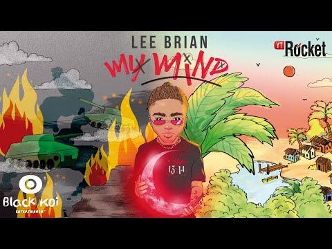 My Mind - Leebrian | Audio Oficial