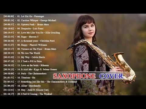 TOP 30 Saxophone Covers of Popular Songs 2018 ღ Saxophone Cover Popular Songs 2018