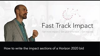 15. How to write the impact sections of a Horizon 2020 bid