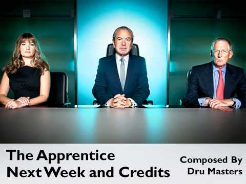 The Apprentice Series 6 Official Soundtrack: 12. Next Week and Credits