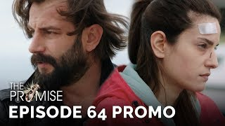 The Promise (Yemin) Episode 64 Promo (English & Spanish Subtitles)